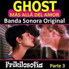 2X08. GHOST. 3/3. LA CARA B DEL DISCO. Análisis de la BSO de Ghost, más allá del amor. Maurice Jarre.