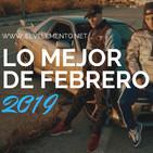 Lo MEJOR de Febrero RAP 2019 | KASE O DANO PIEZAS H ROTO OCER Y RADE...