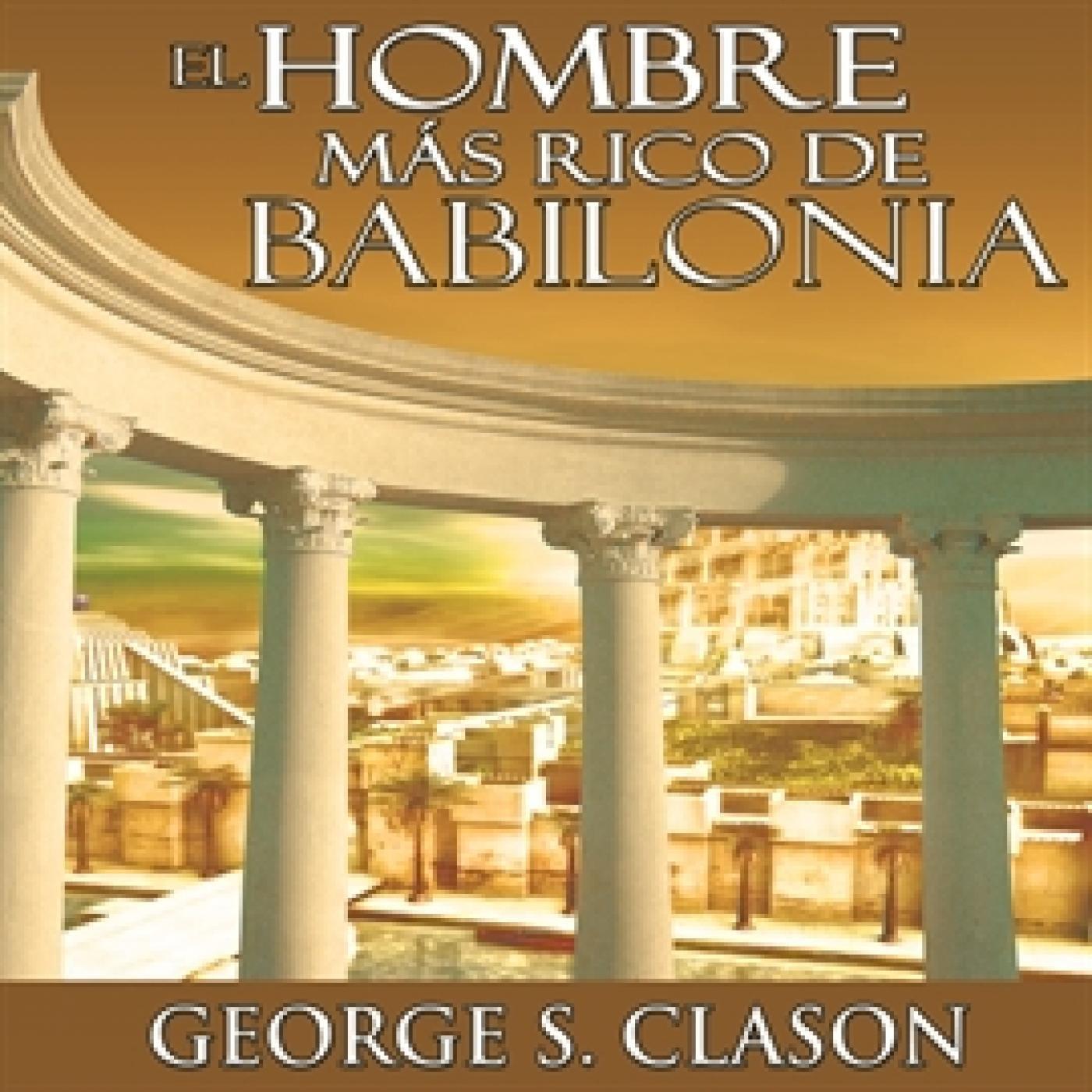 El hombre mas rico de Babilonia 09 Voz Humana en Audio-Libro en mp3(09/06 a las 23:50:30) 25:01