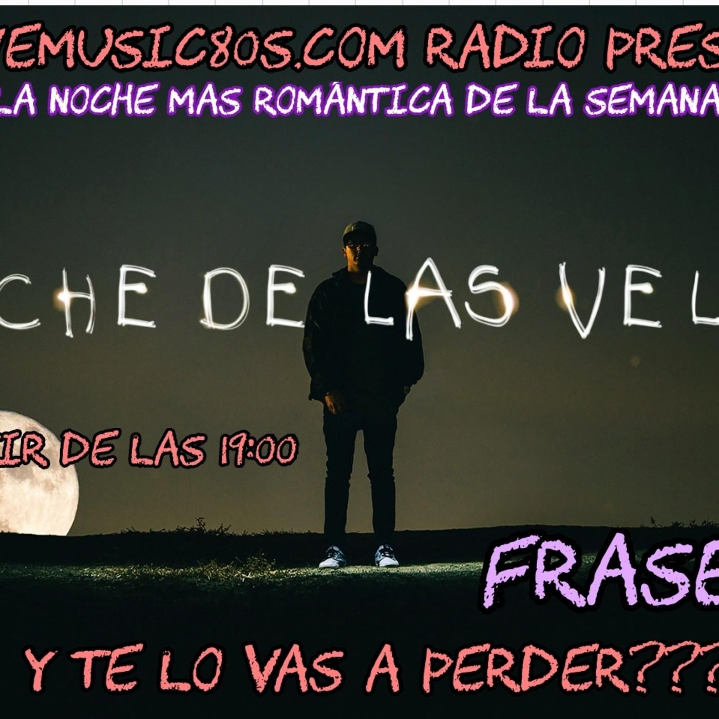 La Noche De Las Velas Frases En Ilovemusic80scom En Mp3