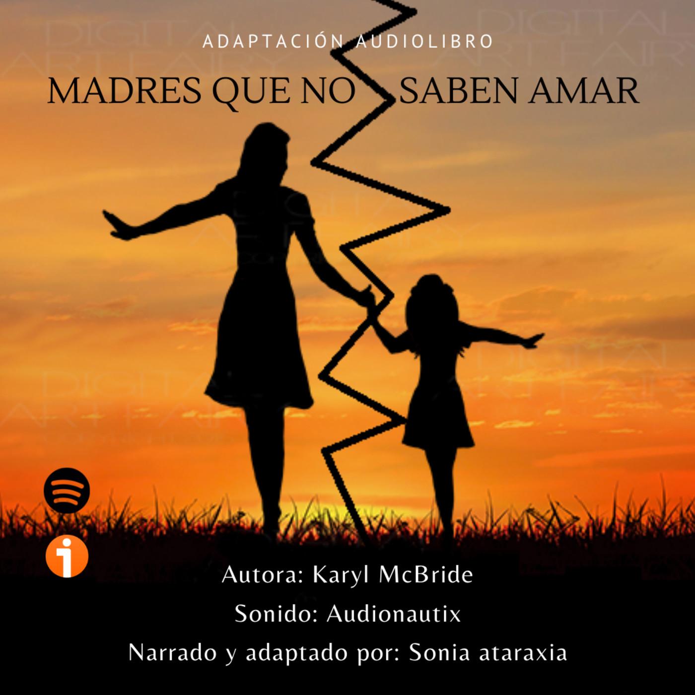 01 Hija De Madre Narcicista Mqnsa K M En Sonia Ataraxia En Mp3 07 06 A Las 03 34 01 01 05 16 51816016 Ivoox