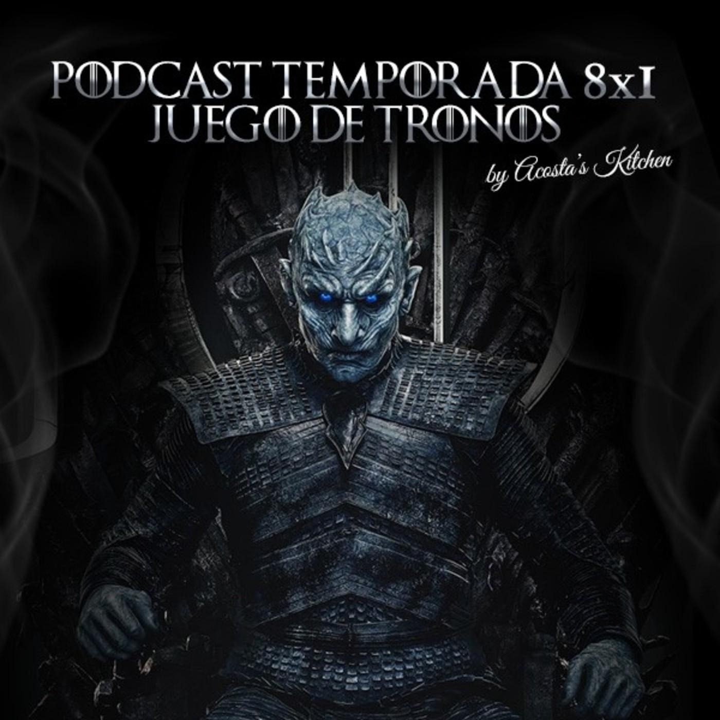 Podcast análisis Capítulo 1 Temporada 8 de Juego de Tronos ...