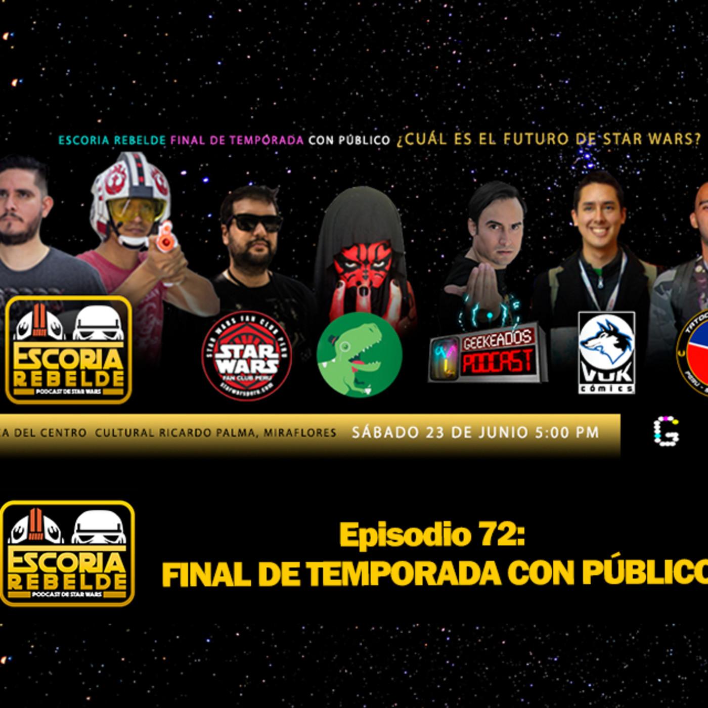 Escoria Rebelde Episodio 72 - FINAL DE TEMPORADA CON PÚBLICO