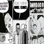 Aguas Turbias 13 - Especial Daniel Clowes: Como un Guante de Seda Forjado en Hierro + David Boring
