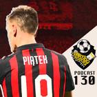 Ep 130: La ultima jornada de la Serie A, Mundial Sub 20 y los problemas de Baku