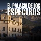 Cuarto milenio: El palacio de los espectros