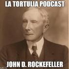 La Tortulia Podcast #87: John D. Rockefeller