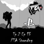 Play Them All - T2 Ep 13: PTA Stranding
