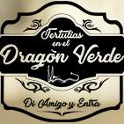 Tertulia en el Dragón Verde: ¡Menuda semanita!