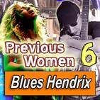"PREVIOUS WOMEN ""Dobro"" · by Blues Hendrix"