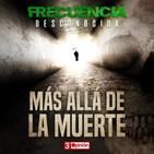 Frecuencia Desconocida #04
