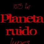 planeta ruido 23-04-2019