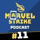 Marvel Strike Podcast 11 | Queríamos hablar de Capitana Marvel... Pero llegaron los WAKANDIANOS