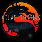 Aguas Turbias 111 - Mortal Kombat y Mortal Kombat Aniquilación
