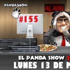 PANDA SHOW Ep. 155 LUNES 13 DE MAYO 2019