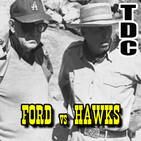 TDC Podcast - 104 - Ford vs Hawks