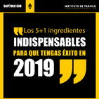 #030 – Los 5+1 ingredientes indispensables para que tengas éxito en 2019.