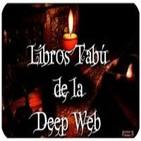 27º-Libros tabú de la Deep Web (Voz Humana)