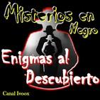 4. Enigmas al descubierto. 4x8 Apariciones Marianas con Jesús Callejo y tertulia con Pedro Girón y Paco Granados.