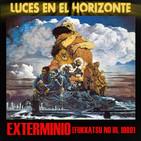 Luces en el Horizonte: EXTERMINIO (Fukkatsu no hi - 1980)