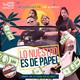 Lo Nuestro Es De Papel - Ice Flowidez Feat. Joe Ramirez (ShadyBeer Radio)