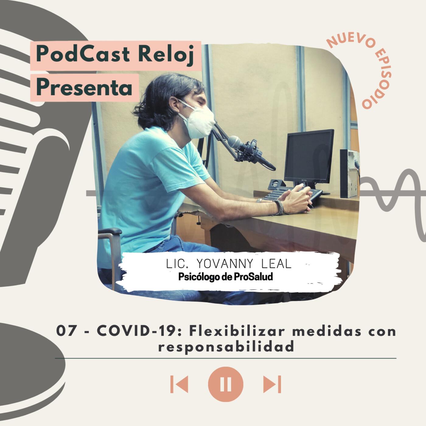 Covid-19: Flexibilizar medidas con responsabilidad.
