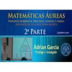 Adrian Garcia Seminario Matematicas Aureas 2ª Parte