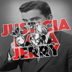 Episodio 28. Justicia para Jerry - DEBATE: Watchmen
