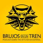 BRUJOS: The Witcher Promo. ¡Ahora sí! Plan de ataque