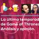 La última temporada de Game of Thrones | Pixelbits con el Cuervo de Tres Bits