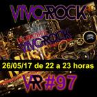 Vivo Rock_Programa #097_Temporada 3_26/05/2017