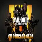 Podcast 6x02 I Impresiones modo Blackout de CoD Black Ops IIII + noticias de la TGS