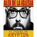 El legado de Krypton 23 - Alex de la Iglesia