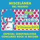 Miscelánea del pasado Especial Semifinales ROCK IS RECORD