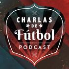 ¿Qué sería el fútbol sin Messi? | Charlas de Fútbol 2x01