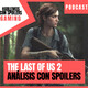 HCS Gaming: The Last of Us 2 - Análisis CON SPOILERS