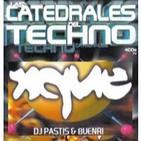 2000 - Las Catedrales del Techno - Xque - Session by Pastis & Buenri
