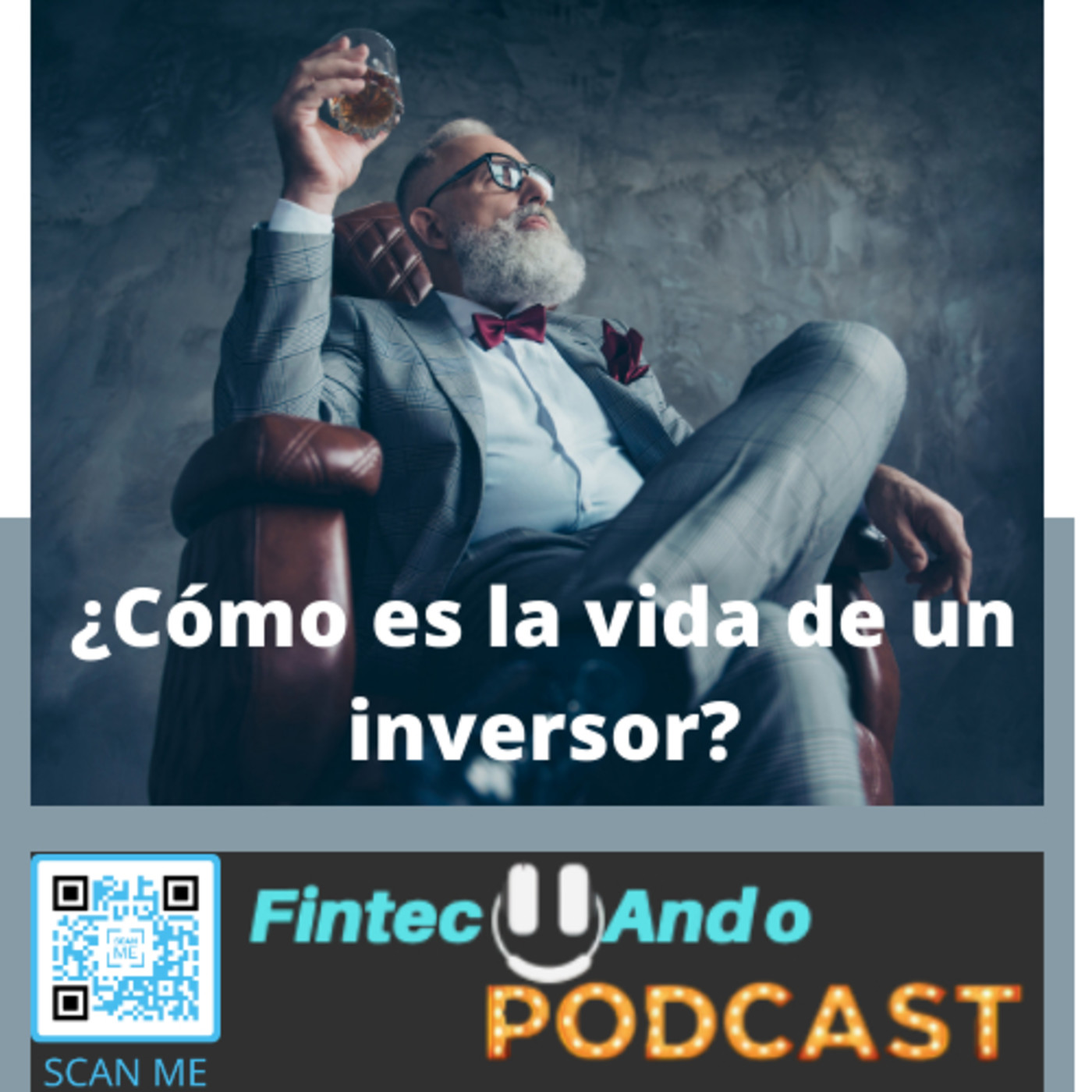 #31 ¿Cómo es la vida de un inversor?