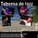 Taberna de JAZZ - 3x39 - Un poco de jazz para el verano