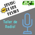 Ensayo de una resaka 107 - Taller de Radio La Lavandería