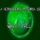 8º-La verdad sobre el fragmento de Green Ball (Voz Humana)