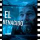 Cine framing 1x07 - El renacido
