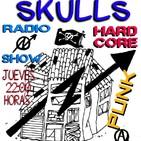 Skulls programa 120 07-noviembre-2019