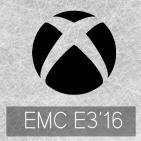 EMC E3'16: Impresiones Conferencia Xbox