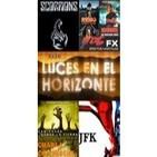 Luces en el Horizonte - 2x10: JFK, Scorpions, Miguel Aguerralde, Acción de los 80: Remo, FX, Roadhouse