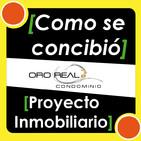 #2 ▷ ¿Cómo CONCEPTUALIZAR un PROYECTO INMOBILIARIO? Condominio Oro Real