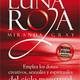 LUNA ROJA. Los Dones de Ciclo Menstrual. Miranda Gray. Agradecimientos + Introducción