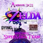 AntiHype 3x21: The Legend of Zelda: Majora's Mask 3D, Dying Light, Life is Strange y entrevista Rise & Shine