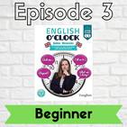 English o'clock 2.0 - Beginner Episode 3 (05.03.2020)