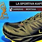 """LA SPORTIVA KAPTIVA GANA """"MEJOR ZAPATILLA TRAIL"""" EN OSCAR DEL TRAIL 2019. Radio trail con Mayayo. Carreras de Montaña."""